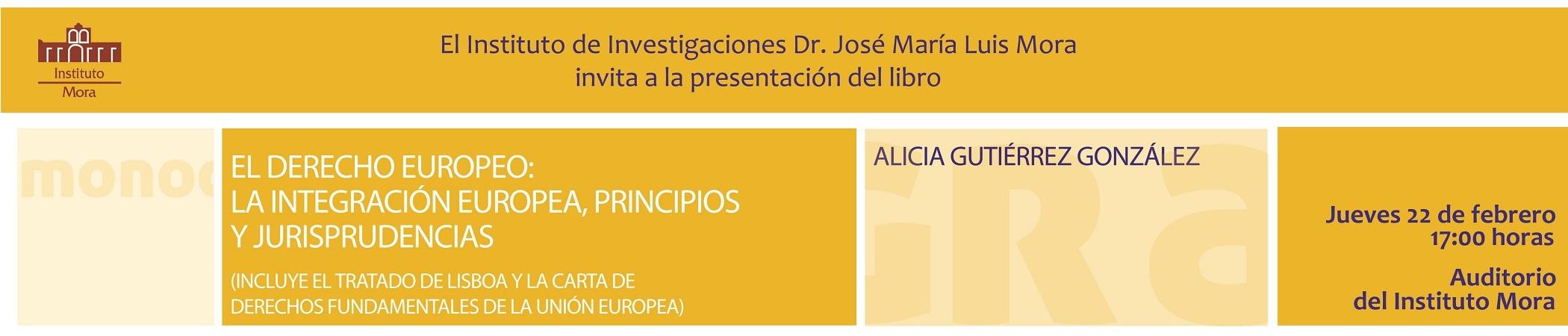 Presentación del libro El Derecho Europeo: La integración europea, principios y jurisprudencias