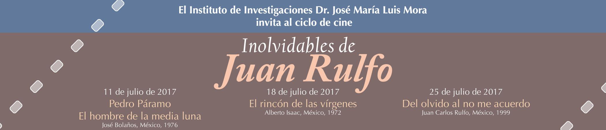 Martes de Cine Club Inolvidables de Juan Rulfo
