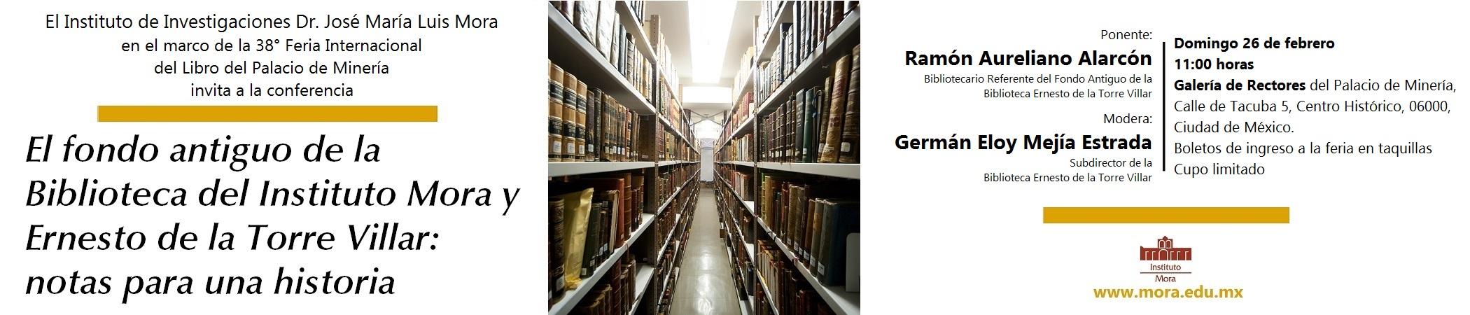 Conferencia El fondo antiguo de la Biblioteca del Instituto Mora