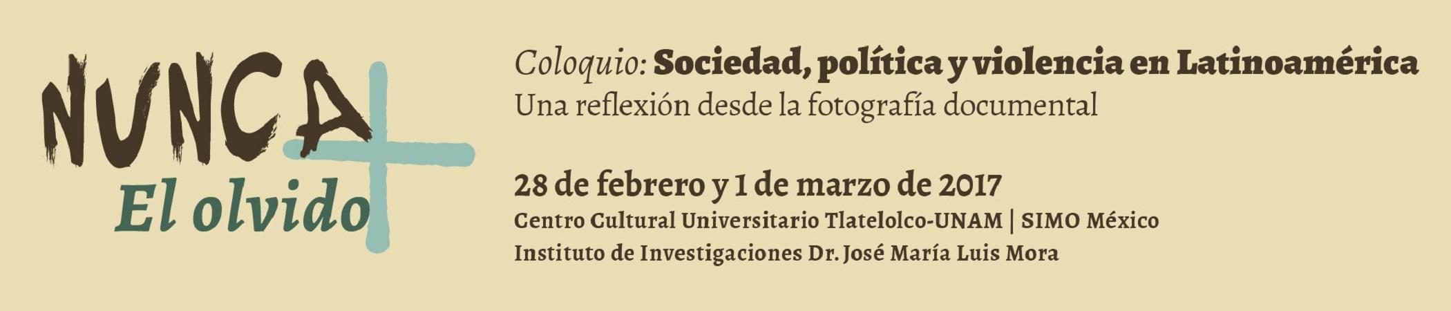 Coloquio Sociedad, política y violencia en Latinoamérica