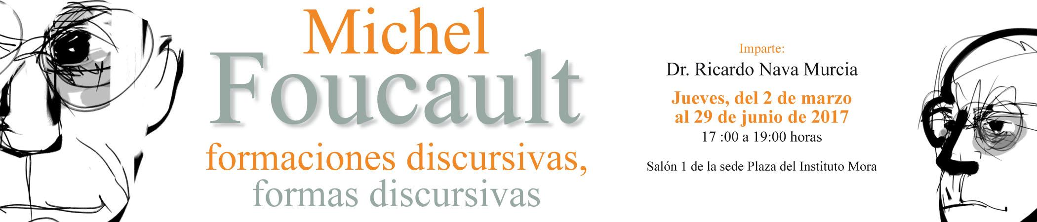 Curso Michel Foucault: formaciones discursivas, formas discursivas