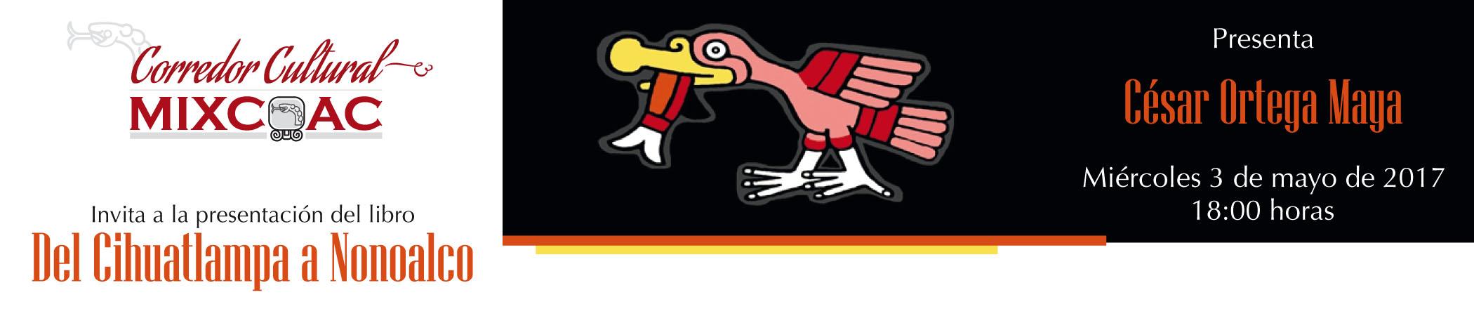 Presentación del libro Del Cihuatlampa a Nonoalco