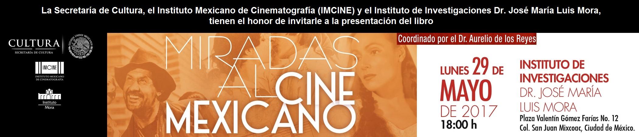 Presentación del libro Miradas al cine mexicano