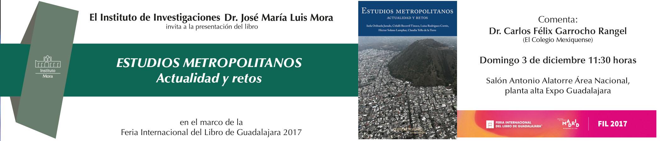 Presentación del libro Estudios Metropolitanos: actualidad y retos
