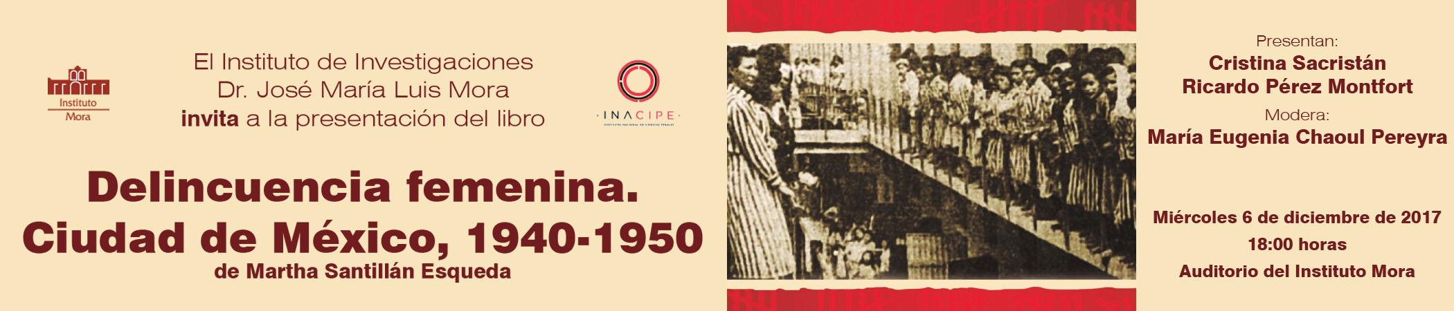 Presentación del libro Delincuencia femenina. Ciudad de México, 1940-1950