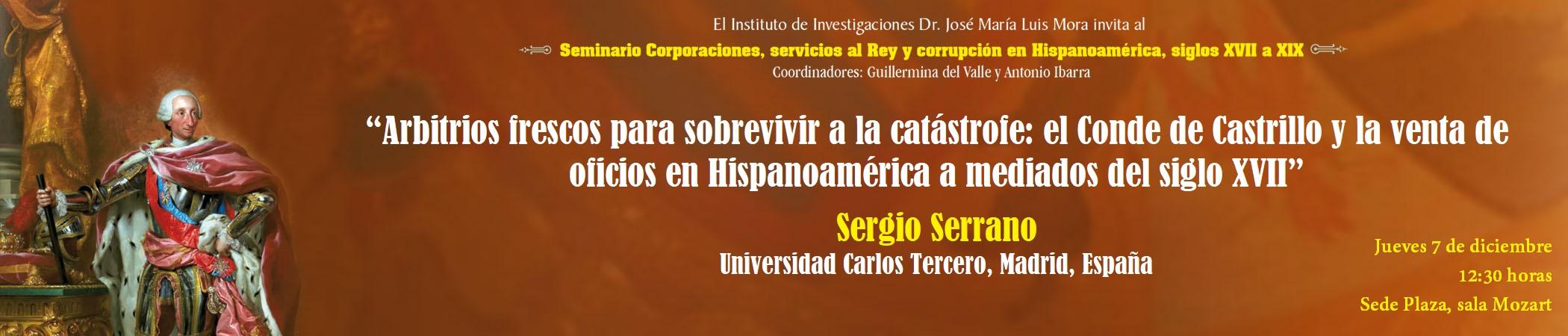 Seminario Corporaciones, servicios al Rey y corrupción en Hispanoamérica, siglos XVIII y XIX