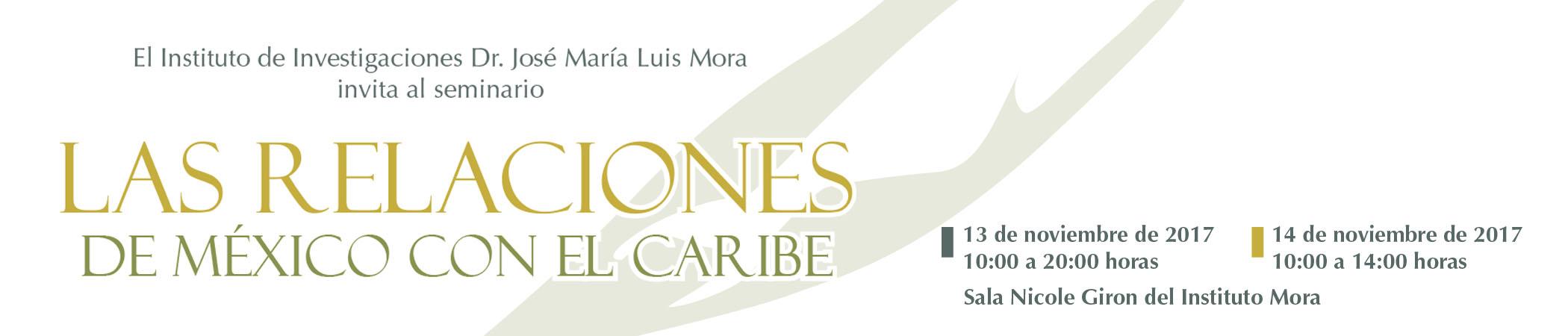 Seminario Las Relaciones de México con el Caribe