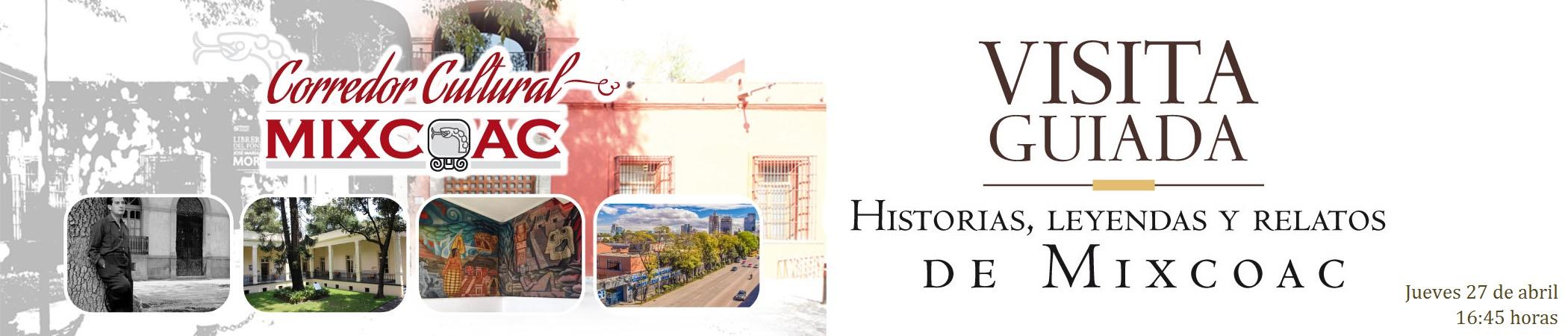 Visita guiada Historias, leyendas y relatos de Mixcoac