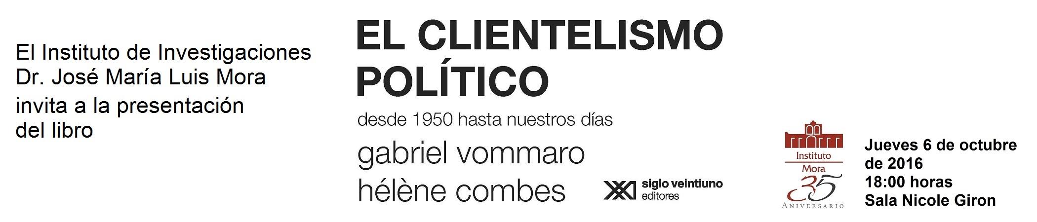 Presentación del libro Clientelismo político. Desde 1950 hasta nuestros días