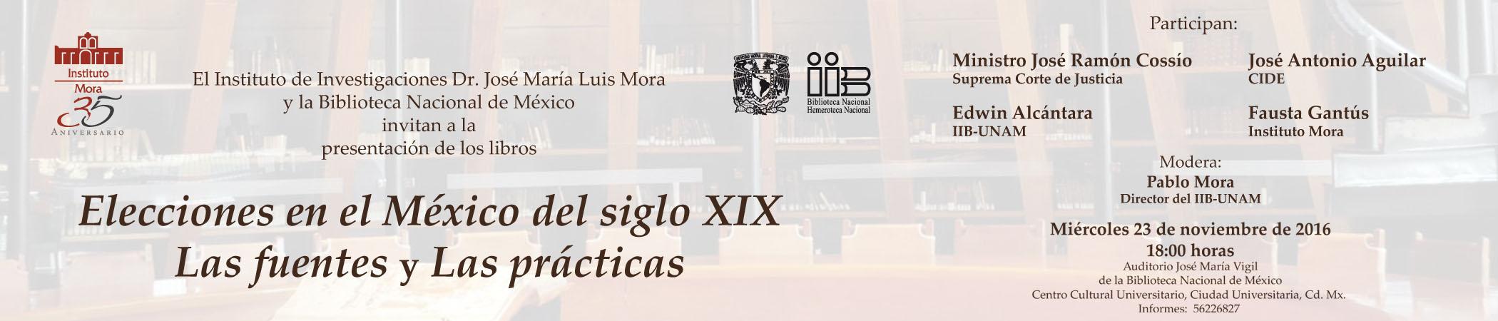 Presentación de los libros Elecciones en el México del siglo XIX. Las fuentes y Las prácticas.
