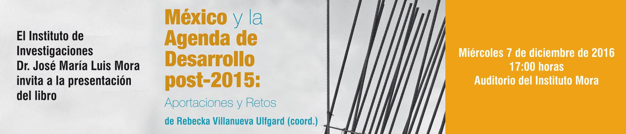 Presentación del libro México y la Agenda de Desarrollo post-2015