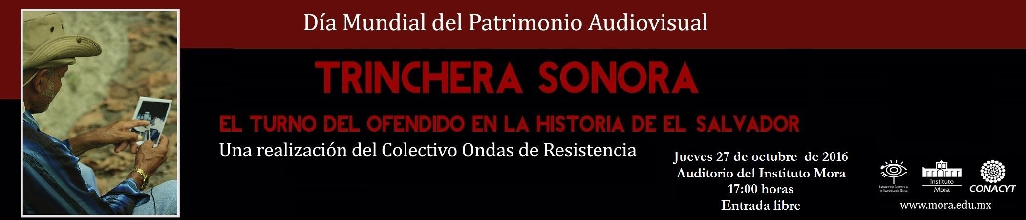 Proyección Documental Trinchera sonora. El turno del ofendido en la historia de El Salvador