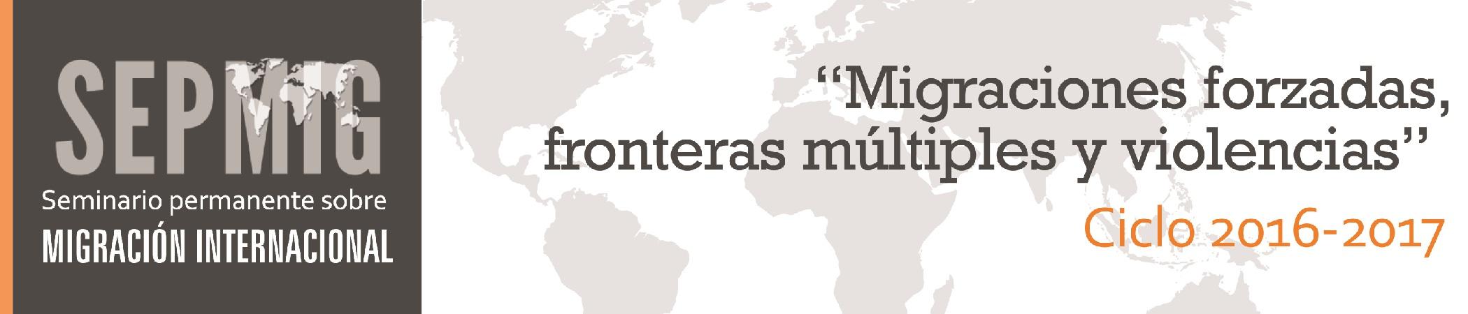 SEPMIG Seminario permanente sobre migración internacional
