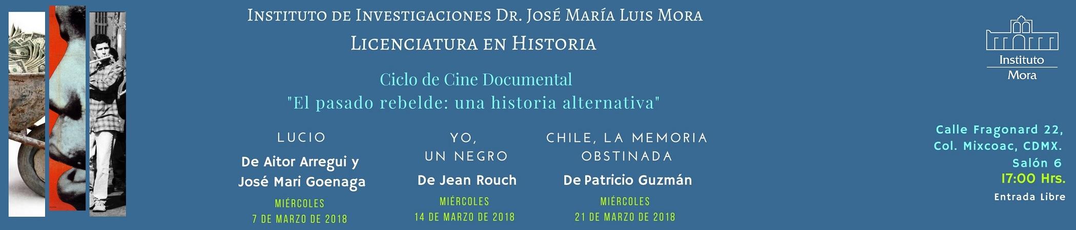 """Ciclo de cine documental """"El pasado rebelde: una historia alternativa"""""""